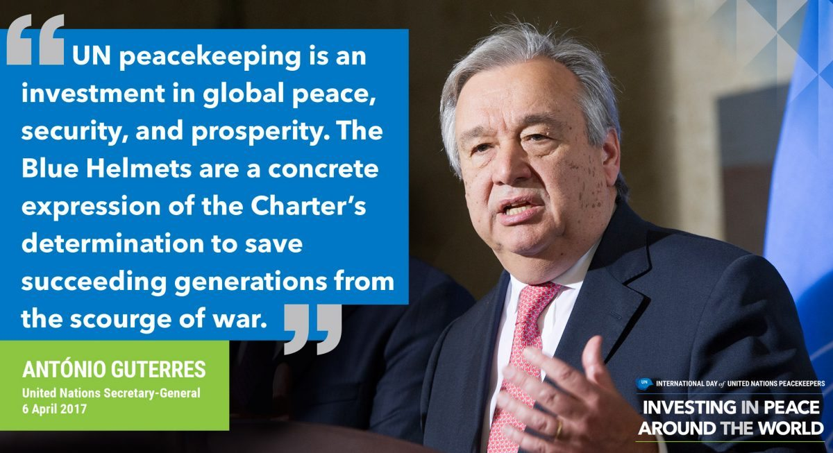 UN Peacekeeping is an investment in global peace, security and properity